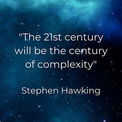 The 21st century will be the century of complexity