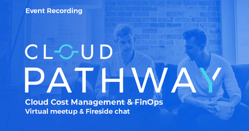 Events   Cloud Financial Management & FinOps - Event Write-Up