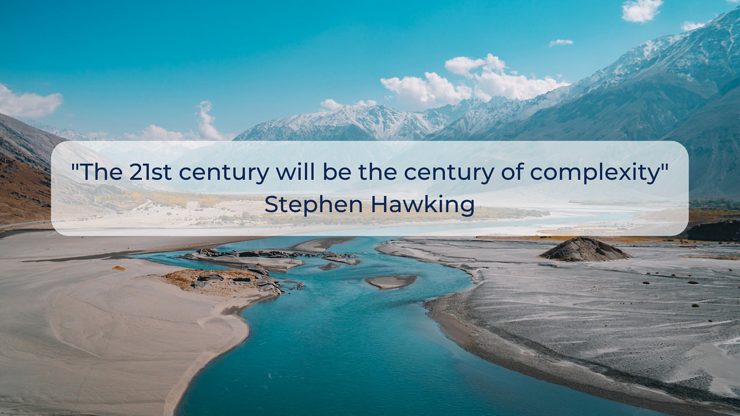 The 21st century will be the century of complexity - landscape
